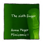 Link to minicomic 1, called Sixth Finger