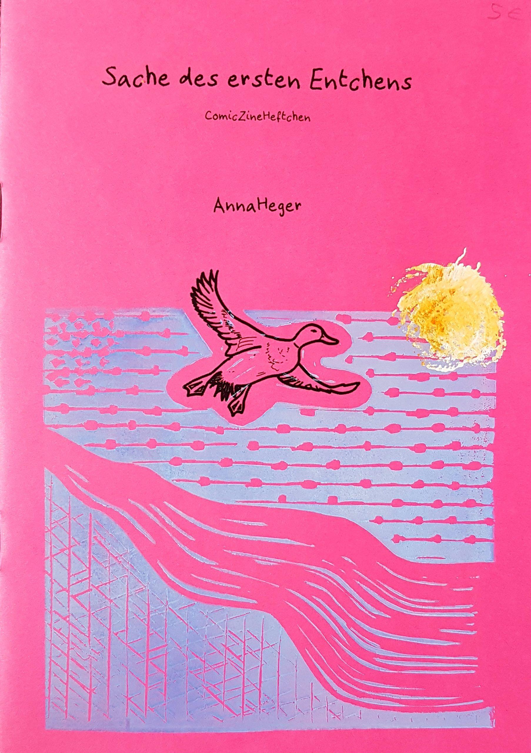 Foto des Zine Covers gedruckt in scharz und Linoldruck auf pinkfarbenem Karton. Unter dem Titel eine Illustration einer Fliegenden Ente, einem stilisierten Fluss und einer gelben Sonne.