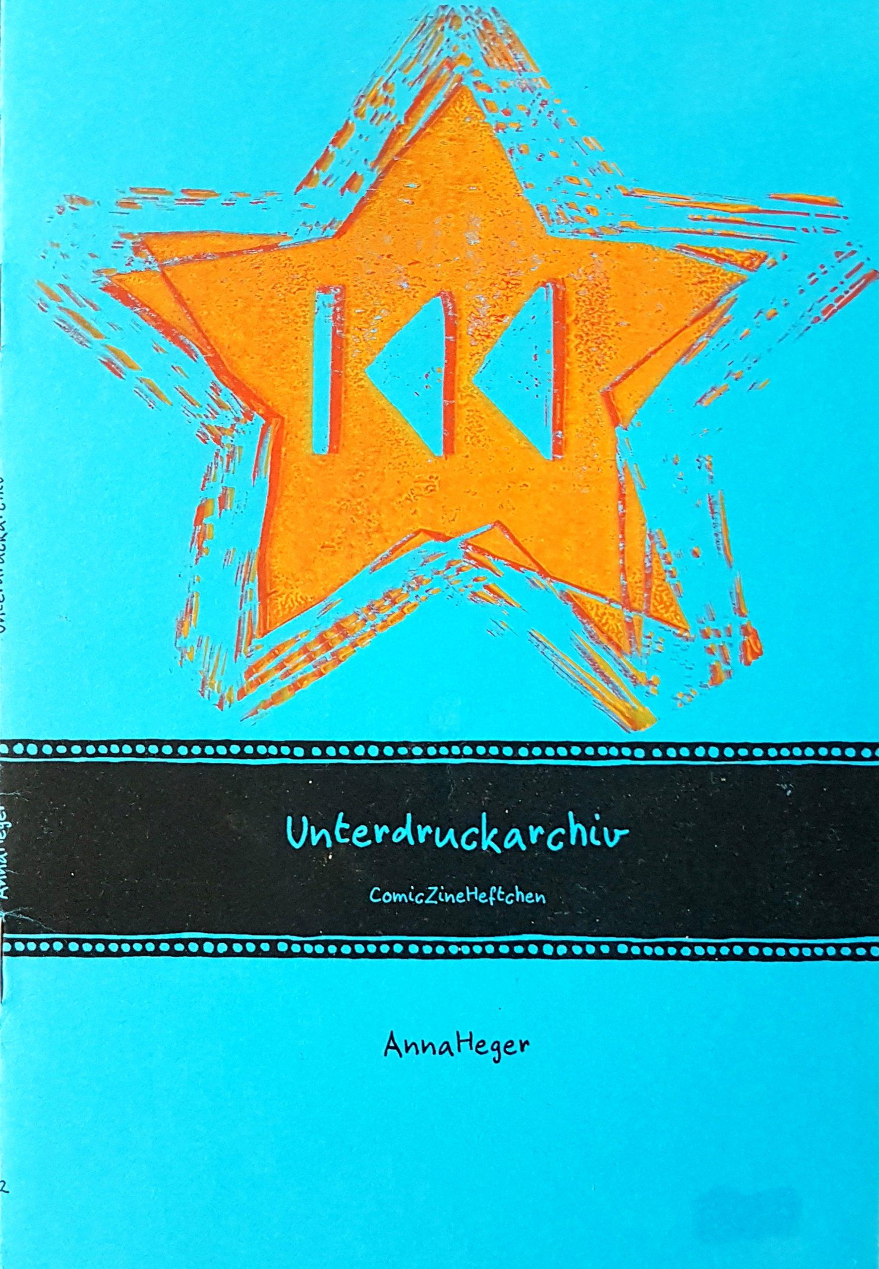 Foto des Zine Covers gedruckt auf blauem Karton. Der Titel ist von einer Illustration einer aufgerollten Filmrolle hinterlegt. Darüber ein orangefarbener Linoldruck eines fünfzackigen Sterns mit dem Symbol für »zurück zum Anfang«.