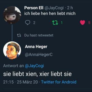 Twitter Screenshot, @JayCogi schreibt: ich liebe hen, hen liebt mich, @annahegerc schreibt: sie liebt xien, xier liebt mich