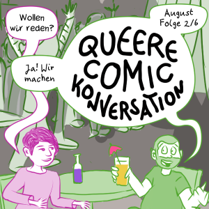 Comic Teaser-Bild für die August Episode von Queere Comic Conversation, Sam and Illi  sitzen in einer gay Bar mit Getränken und quatschen über Label.