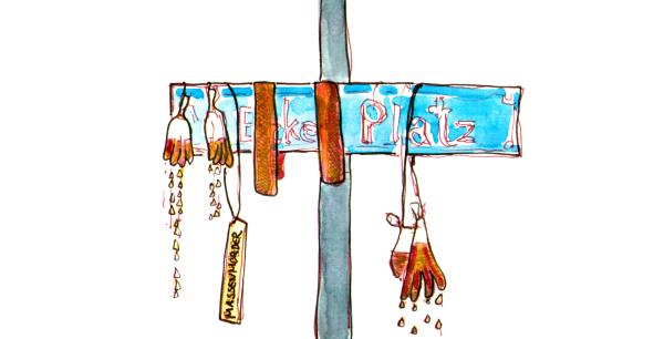 Aquarellierte Zeichnung, an einem blauen Strassenschild hängt eine Kunstinstallation aus tropfenden mit roter Flüssigkeit gefüllten Einmalhandschuhen, roten Stoffbändern und einem gelben Schild mit dem Wort Massenmörder.