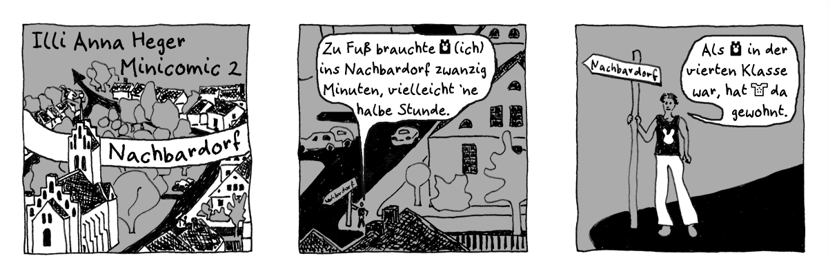 Minicomic 02 : Nachbardorf, das ganze Comic wird im folgenden in reinen Text transkribiert