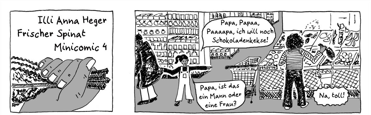 Minicomic 04 : Frischer Spinat, das ganze Comic wird im folgenden in reinen Text transkribiert