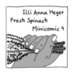 Link to Minicomic 4, called Fresh Spinach, illustrated with a big leaf of fresh spinach in a hand.