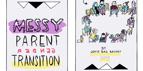 """Teaser preview of the comic """"Messy parent gender transition"""" by Joris Bas Backer 2019, all in black letters with purple and yellow underlining. Joris comes out at the parents meeting. A diverse group of adults of different skin color are sitting in children-sized chairs arranged in a circle. Some look engaged. Some confused. Some bored."""