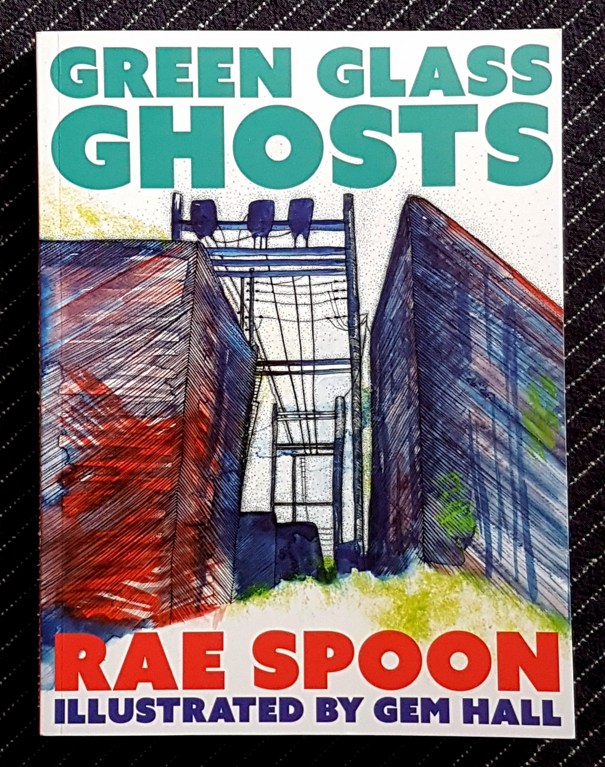 Buchdeckel von 'Green Glass Ghosts' von Rae Spoon illustriert von Gem Hall. Eine Finelinerzeichnung von Gebäuden und Stromleitungen, rot, grün und blau aquarellisiert.